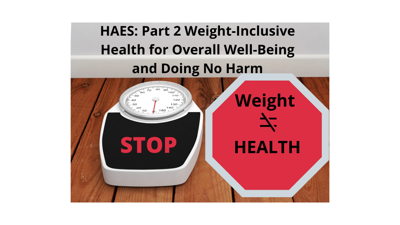 HAES part 2 Weight-Inclusive