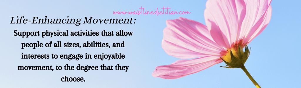 Life-Enhancing Movement