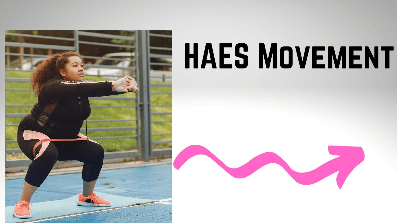 HAES Movement