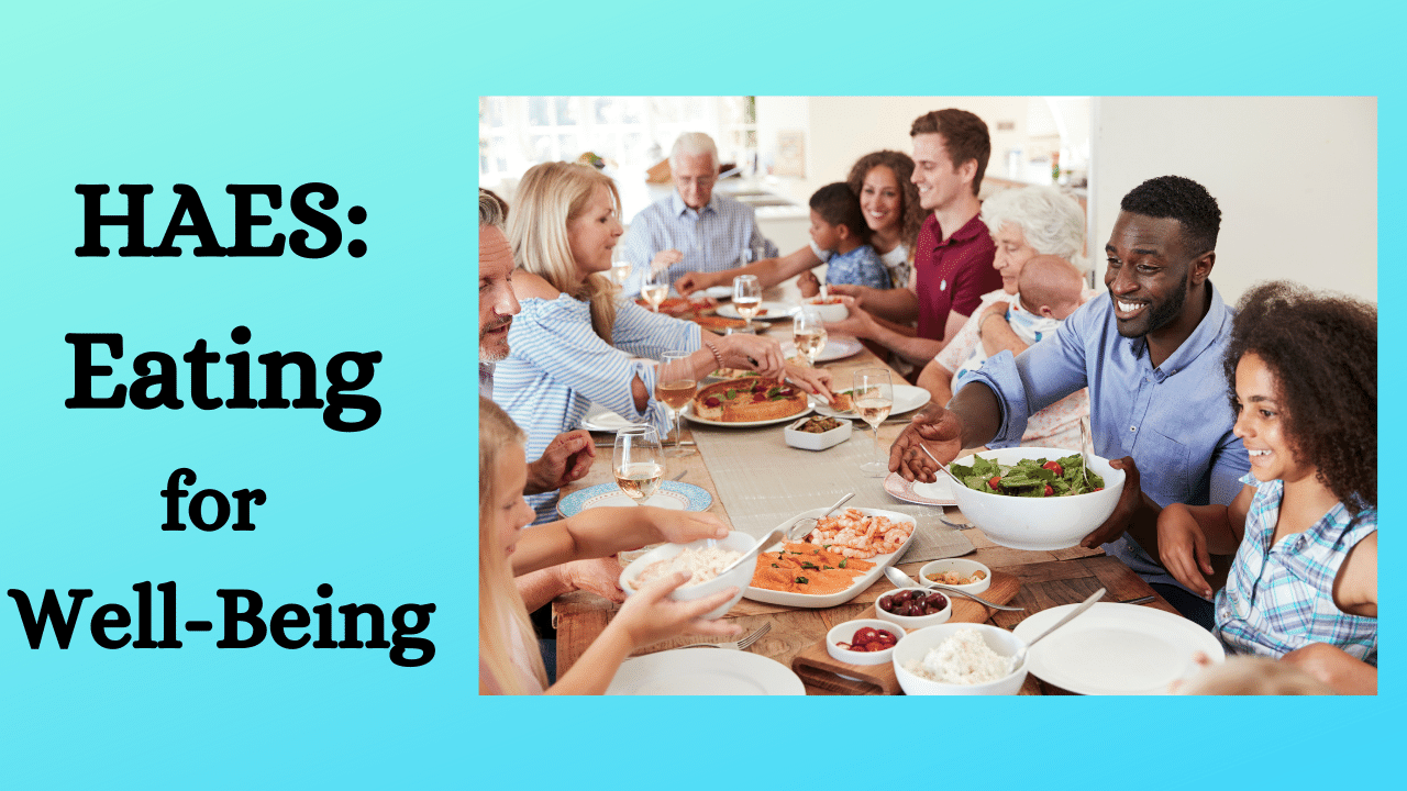 HAES eating for well-being